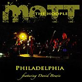 Philadelphia von Mott the Hoople