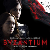 Byzantium (Original Soundtrack Recording) by Various Artists