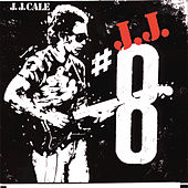 #8 by JJ Cale
