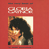 I Will Survive - The Very Best Of Gloria Gaynor by Gloria Gaynor