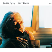Easy Living by Enrico Rava