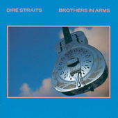 Brothers In Arms by Dire Straits