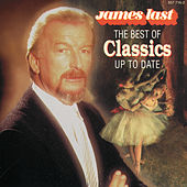 The Best Of Classics Up To Date von James Last And His Orchestra