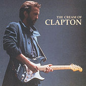 The Cream Of Clapton by Various Artists