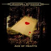 Ace of Hearts de Andrzej Citowicz