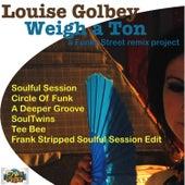 Weigh a Ton (Remixes) de Louise Golbey