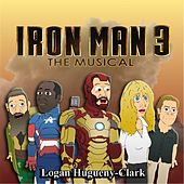 Iron Man 3: The Musical by Logan Hugueny-Clark