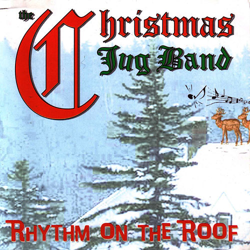 Rhythm On The Roof by The Christmas Jug Band