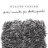 Dodici Quadri Per Dodici Musiche by Glauco Venier