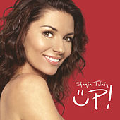 Up! (Red Album Version) by Shania Twain