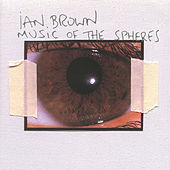 Music Of The Spheres de Ian Brown