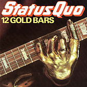 12 Gold Bars by Status Quo