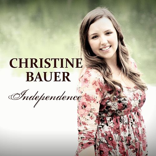 Christine Bauer independence single by christine bauer