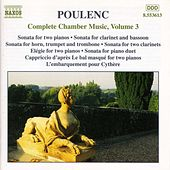 Complete Chamber Music Vol. 3 by Francis Poulenc