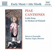 Piae Cantiones: Latin Song in Medieval Finland by Retrover Ensemble