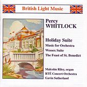 WHITLOCK: Holiday Suite / Music for Orchestra / Wessex Suite by Various Artists