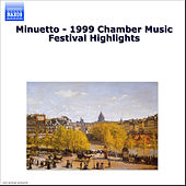 Minuetto - 1999 Chamber Music Festival Highlights de Various Artists