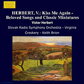 HERBERT, V.: Kiss Me Again - Beloved Songs and Classic Miniatures de Various Artists