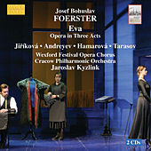 FOERSTER: Eva by Cracow Philharmonic Orchestra