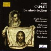 CAPLET: Le miroir de Jesus von Maitrise de Radio-France