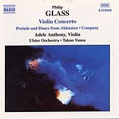 GLASS, P.: Violin Concerto / Company / Prelude from Akhnaten von Various Artists