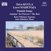 KUULA / MADETOJA: Finnish Songs de Kirsi Tiihonen