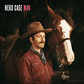 Man by Neko Case