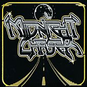 Midnight Chaser by Midnight Chaser