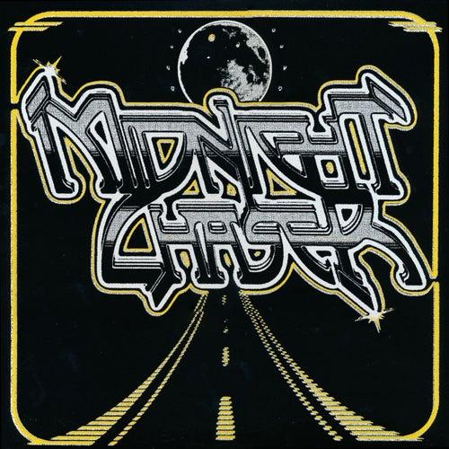 Midnight Chaser by Midnight Chaser