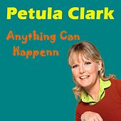 Anything Can Happen von Petula Clark