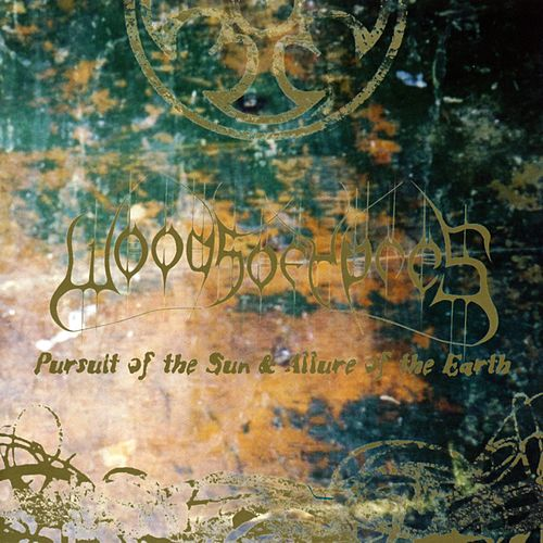 Pursuit of the Sun & Allure of the Earth by Woods Of Ypres