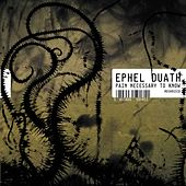 Pain Necessary to Know by Ephel Duath