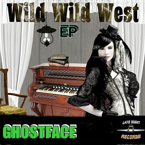 Wild Wild West by Ghostface (Electronic)