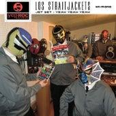 Jet Set / Yeah Yeah Yeah - Single by Los Straitjackets