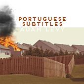 Portuguese Subtitles by Adam Levy