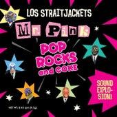 Mr Pink / Pop Rocks & Coke - Single by Los Straitjackets