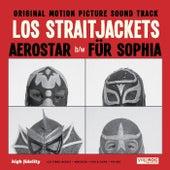Aerostar/ Für Sofia - Single by Los Straitjackets