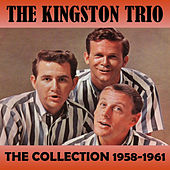 The Collection 1958-1961 de The Kingston Trio