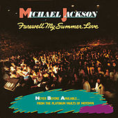 Farewell My Summer Love von Michael Jackson