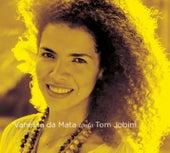 Vanessa da Mata canta Tom Jobim (Deluxe Edition) von Vanessa da Mata