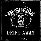 25 Years Drift Away by Bushfire