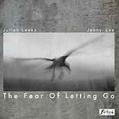 The Fear of Letting Go by Jenny Lee