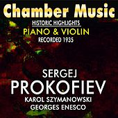Chamber Music Historic Highlights Piano & Violin (Recorded 1936) by Various Artists