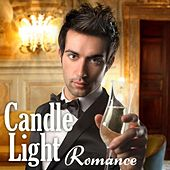Candle Light Romance (Soft Jazz Instrumental, Easy Listening, Dinner, Relaxing Music Songs with Romantic Party Ambiance) von The Soft Jazz Candle Light Romantic Music Band