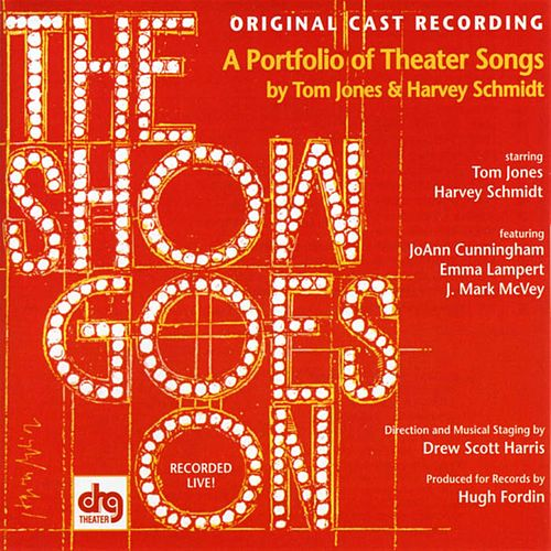 Show Goes On: Portfolio of Theater Songs [Original Cast] by Tom Jones