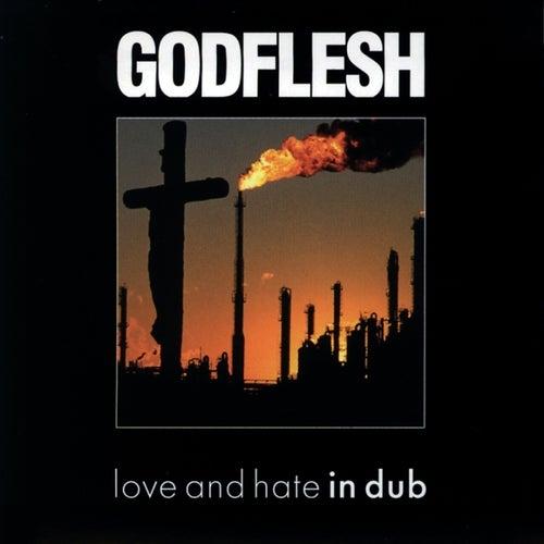 Songs of Love....in Dub by Godflesh