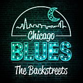 Chicago Blues - The Backstreets by Various Artists