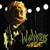 Mad Love by The Waxworks