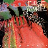 Creep Diets by Fudge Tunnel