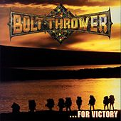For Victory by Bolt Thrower